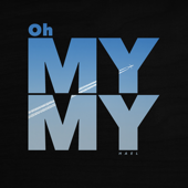 [Download] Oh My My MP3