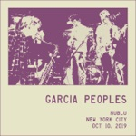 Garcia Peoples - Show Your Troubles Out (Live 10-10-19)