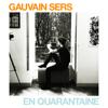 En quarantaine - Gauvain Sers mp3
