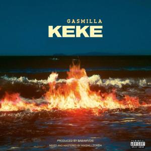 Gasmilla - Keke