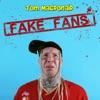Fake Fans Single