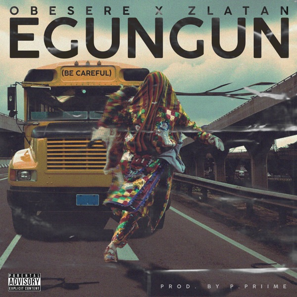 Egungun Be Careful - Single