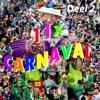 11x Carnaval Deel 2