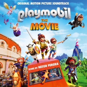 Playmobil: The Movie (Original Motion Picture Soundtrack)