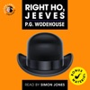 Alison Larkin Presents Right Ho, Jeeves (with bonus material) by P. G. Wodehouse (Unabridged)