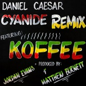 Koffee;Daniel Caesar - CYANIDE REMIX (feat. Koffee)
