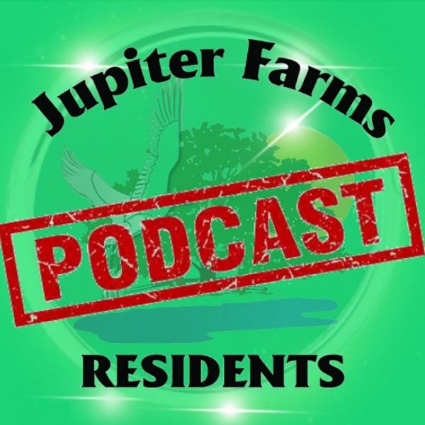 Jupiter Farms Residents Podcast