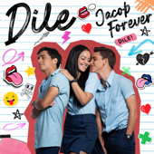 Dile - Jacob Forever