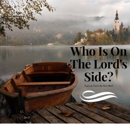 Who Is On the Lord's Side? (Violin & Piano Song Hymn