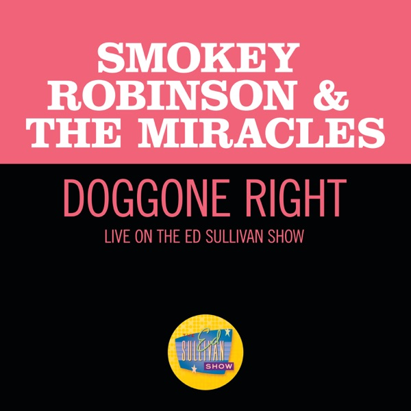 Doggone Right (Live On The Ed Sullivan Show, June 1, 1969) - Single