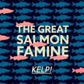 The Great Salmon Famine - Adelaide Ms. Mermaid (Radio Edit)