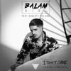 BALAM KIEL - I Don't Care (feat. Dynasty the King) [Vanguard's Spanish Refix] artwork