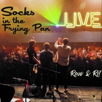 Raw & Ríl (Live) by Socks in the Frying Pan on Apple Music