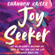 Shannon Kaiser - Joy Seeker: Let Go of What's Holding You Back So You Can Live the Life You Were Made For