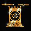 Champion Sounds - Wordsworth & Pearl Gates