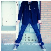 St. Paul Peterson - Something in the Water