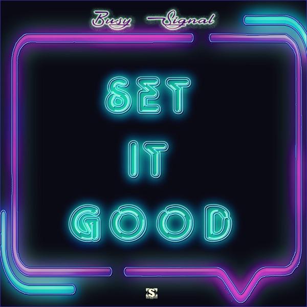Set It Good - Single