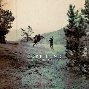 Corb Lund - 90 Seconds of Your Time