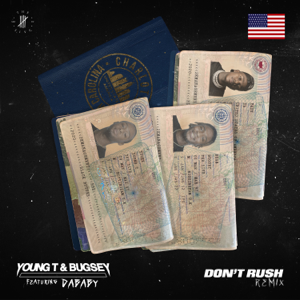 Young T & Bugsey - Don't Rush feat. DaBaby