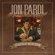 Ain't Always the Cowboy - Jon Pardi