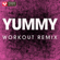 Yummy (Extended Workout Remix) - Power Music Workout