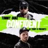 Confident - Single, Tommy Gunz & DJ Teddy-O