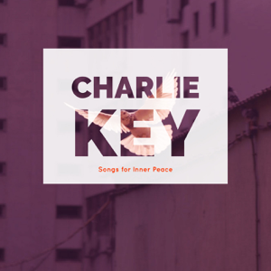 Charlie Key - Softer, Smoother, Calmer