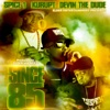 Since 85 feat Devin the Dude Kurupt Single