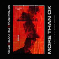 R3HAB, Clara Mae & Frank Walker - More Than OK artwork