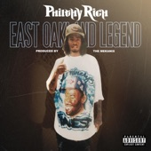 Philthy Rich - East Oakland Legend