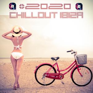 Verschiedene Interpreten - #2020 Chillout Ibiza