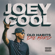 Old Habits Die Hard - Joey Cool