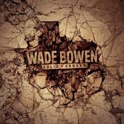 Solid Ground (Deluxe Version) - Wade Bowen - Wade Bowen