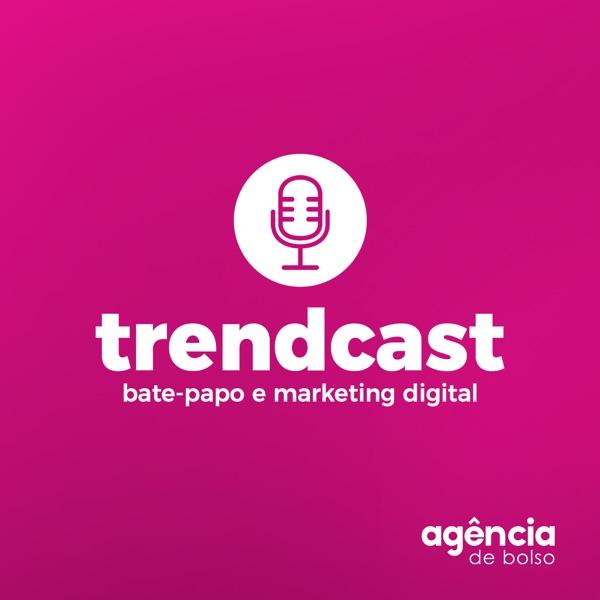 Trendcast | Agência de Bolso