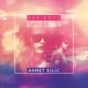 Ahmet Kılıç - Bad Boys Good Girls grafismos