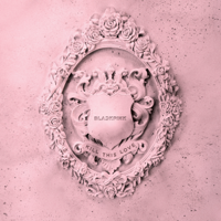 KILL THIS LOVE - EP - BLACKPINK