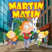 Télécharger Martin Matin, Saison 1, Partie 1 (VF) Episode 26
