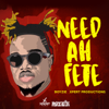 Boyzie - Need Ah Fete artwork