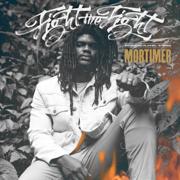 Fight the Fight - Mortimer - Mortimer