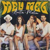 Anitta & Melim  Meu Mel - Anitta & Melim