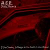 H.E.R. - Slide (Remix) [feat. Pop Smoke, A Boogie wit da Hoodie & Chris Brown]