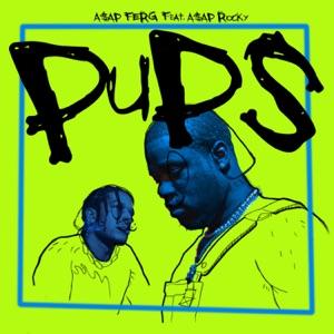 A$AP Ferg - Pups feat. A$AP Rocky