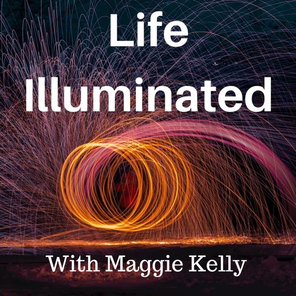 Life Illuminated
