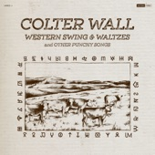 Colter Wall - Big Iron