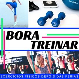 Bora Treinar Playlist Para Exercícios Físicos Depois Das Férias Treinamento Setembro Por Correr Dj