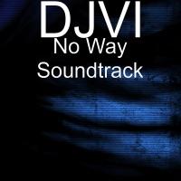 No Way Soundtrack - EP
