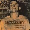 Southpaw Grammar, Morrissey