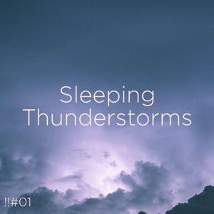 Thunderstorm Sound Bank & Thunderstorm Sleep - !!#01 Sleeping Thunderstorms