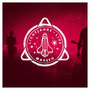 Madsen - Lichtjahre (Live)