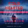 Toni Anderson - Cold Hearted: FBI Romantic Suspense  artwork